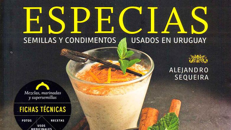 """Condimentado reconocimiento mundial: """"Especias, semillas y condimentos usados en Uruguay"""", finalista en los Gurmand Cookbook Awards"""