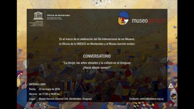 """Primer """"Conversatorio"""" en Museo Gurvich: """"La mujer, las artes visuales y la cultura en el Uruguay: ¿Hacia dónde vamos?"""""""
