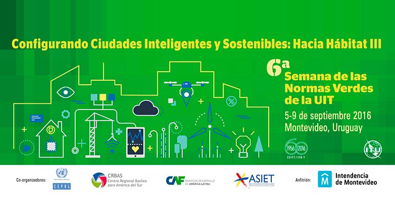 Smart cities: desde Montevideo se marcará la ruta TIC hacia ciudades más inteligentes y sostenibles
