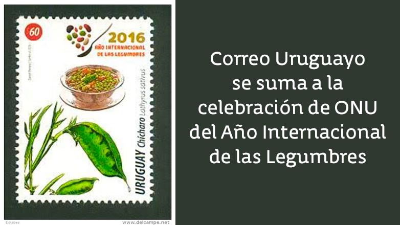 Correo Uruguayo se suma a la celebración de ONU del Año Internacional de las Legumbres