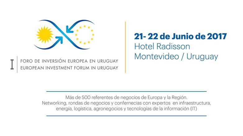En junio tendrá lugar el I Foro de Inversión Europea en Uruguay