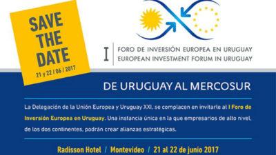 Uruguay XXI organiza el I Foro de Inversión Europea en Uruguay