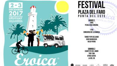 Este fin de semana vuelve Eroica a Punta del Este!