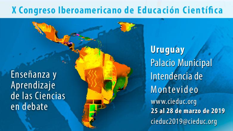En 2019 Uruguay recibirá al X Congreso Iberoamericano de Educación Científica