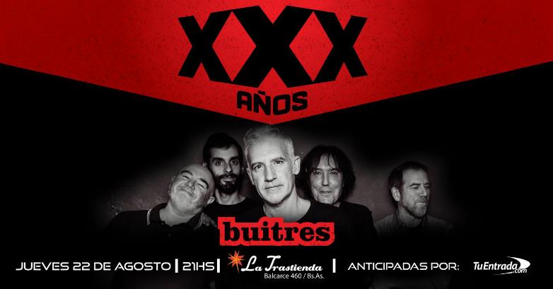 Buitres festeja sus XXX años de rock and roll ininterrumpidos, también en La Trastienda de Buenos Aires