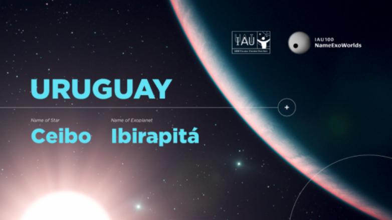 Uruguay le puso Ibirapitá y Ceibo a un exoplaneta y su estrella