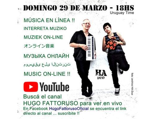 Este domingo Hugo Fattoruso toca desde su casa para todo el mundo